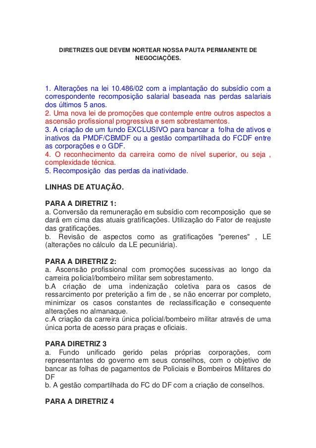 DIRETRIZES QUE DEVEM NORTEAR NOSSA PAUTA PERMANENTE DE                          NEGOCIAÇÕES.1. Alterações na lei 10.486/02...