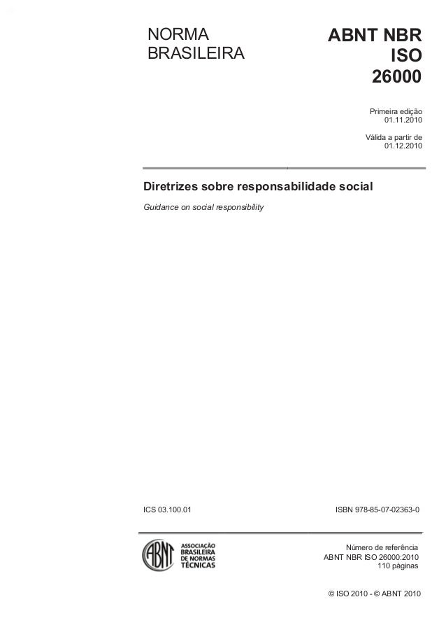 © ISO 2010 - © ABNT 2010 NORMA BRASILEIRA ABNT NBR ISO 26000 Primeira edição 01.11.2010 Válida a partir de 01.12.2010 Dire...