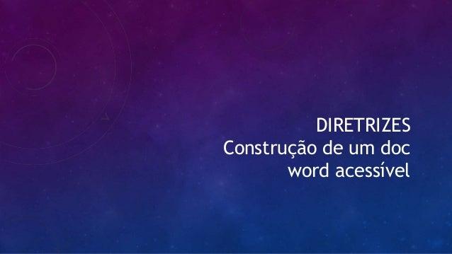 DIRETRIZES Construção de um doc word acessível