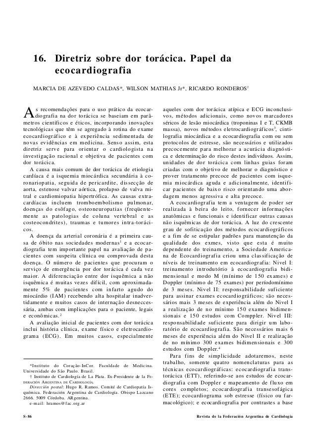 Revista de la Federación Argentina de Cardiología GUIAS PARA EL DESARROLLO DE UNIDADES DE DOLOR TORACICO S-86 As recomenda...