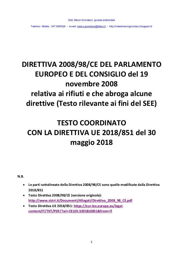 Dott. Marco Grondacci giurista ambientale Telefono Mobile: 347 0935524 - e-mail: marco.grondacci@libero.it - http://notedi...