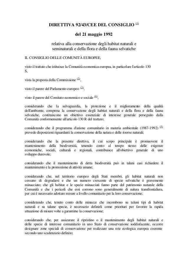 DIRETTIVA 92/43/CEE DEL CONSIGLIO (1) del 21 maggio 1992 relativa alla conservazione degli habitat naturali e seminaturali...