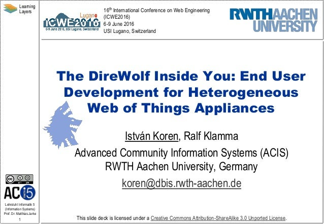 Lehrstuhl Informatik 5 (Information Systems) Prof. Dr. Matthias Jarke 1 Learning Layers This slide deck is licensed under ...