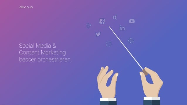 Social Media & Content Marketing besser orchestrieren.