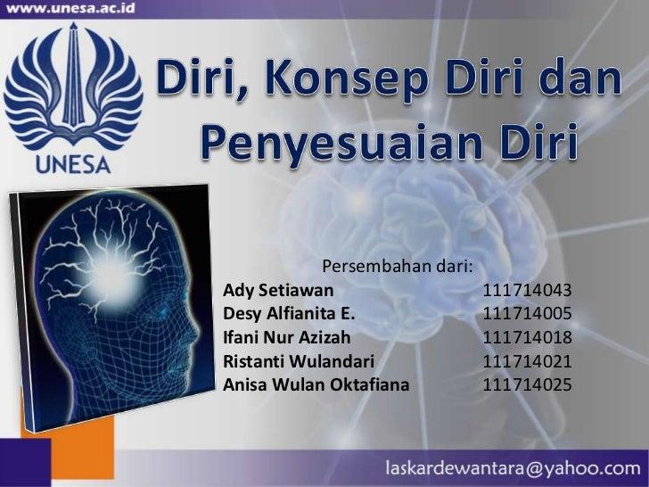 Persembahan dari:Ady Setiawan                     111714043Desy Alfianita E.                111714005Ifani Nur Azizah     ...