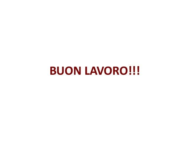 BUON LAVORO!!!