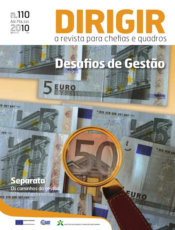 n.110Abr. Mai. Jun.2010ISSN 0871-7354       2,50€              DIRIGIR                                        a revista pa...