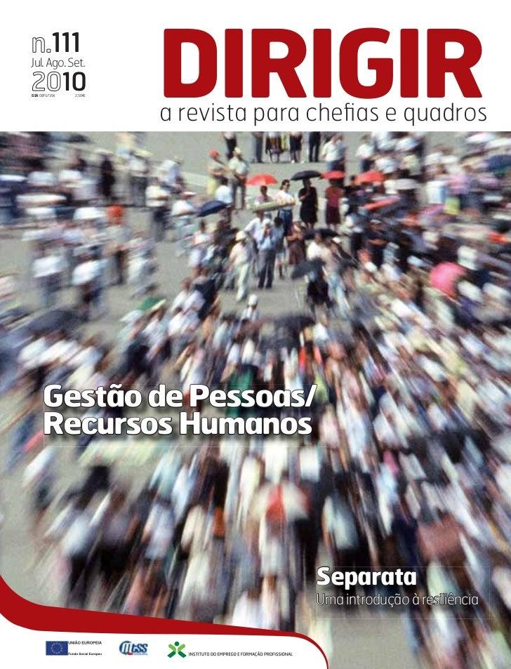n.111Jul. Ago. Set.2010ISSN 0871-7354   2,50€   DIRIGIR                         a revista para chefias e quadros      Gestã...