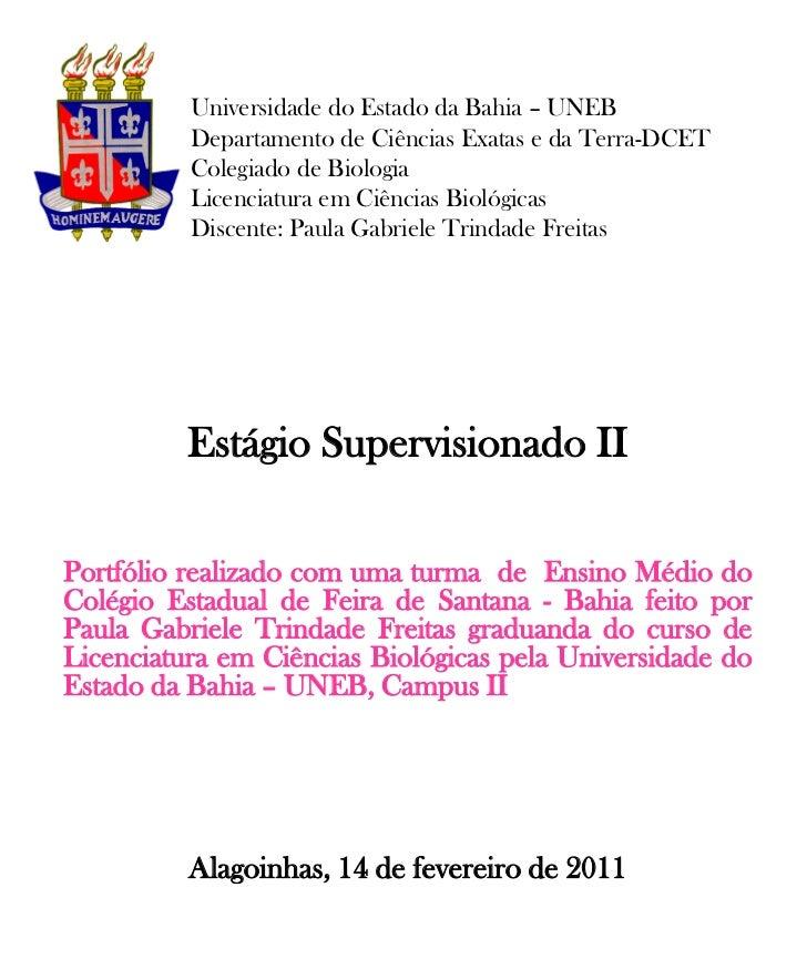 Universidade do Estado da Bahia – UNEB          Departamento de Ciências Exatas e da Terra-DCET          Colegiado de Biol...