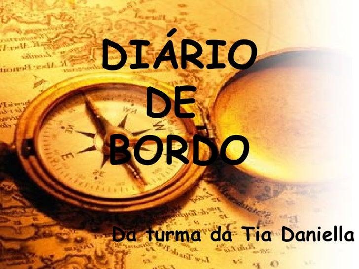 DIÁRIO DE  BORDO Da turma da Tia Daniella