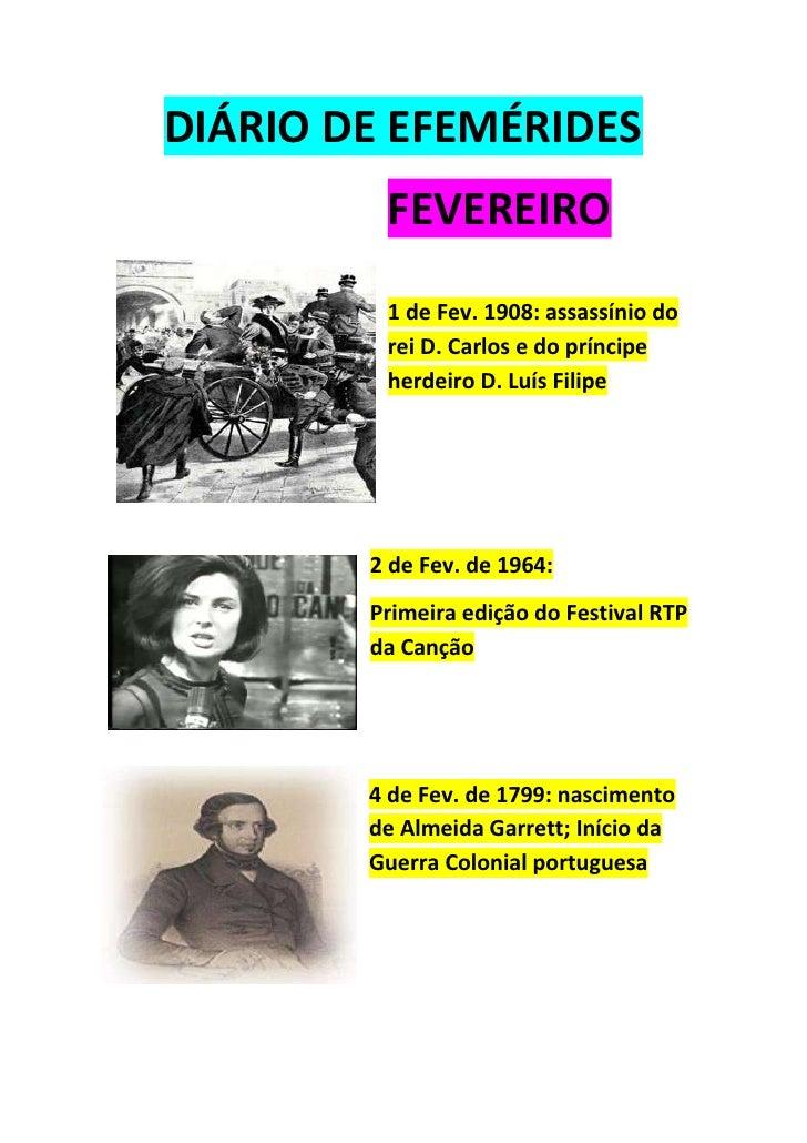 DIÁRIO DE EFEMÉRIDES<br />FEVEREIRO<br />lefttop<br />1 de Fev. 1908: assassínio do rei D. Carlos e do príncipe herdeiro D...