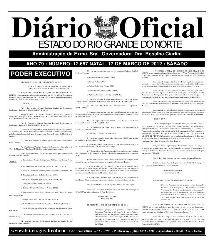 Diário Oficial                       ESTADO DO RIO GRANDE DO NORTE                               Administração da Exma. Sr...