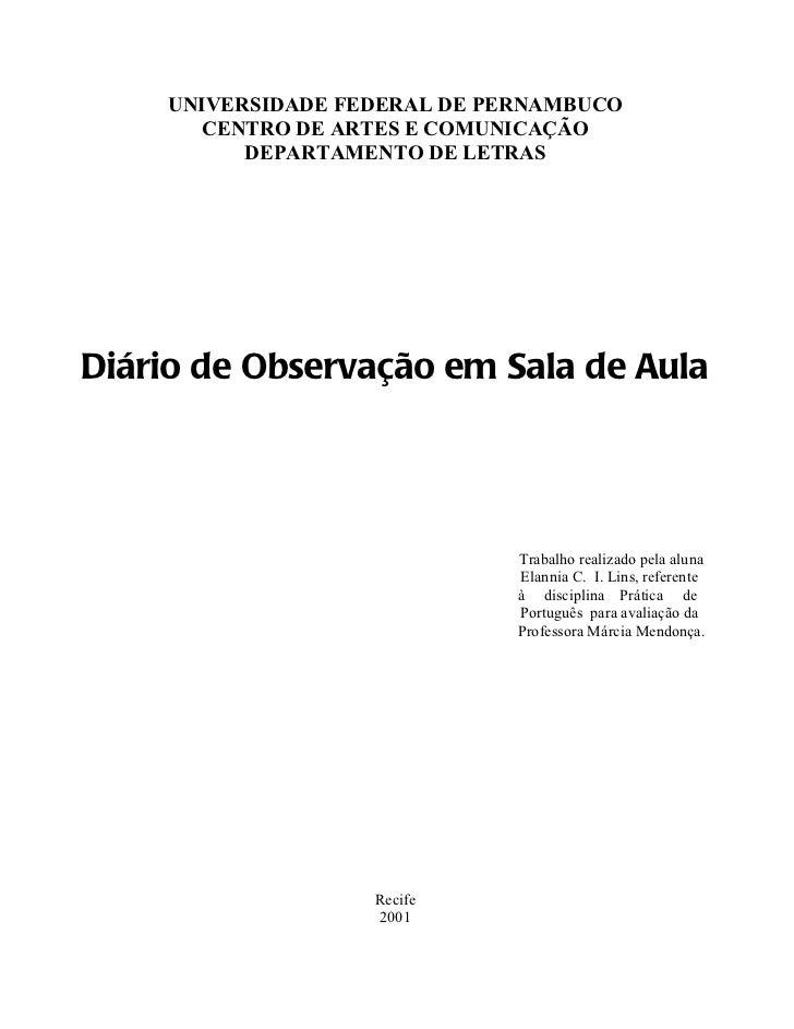 UNIVERSIDADE FEDERAL DE PERNAMBUCO       CENTRO DE ARTES E COMUNICAÇÃO          DEPARTAMENTO DE LETRASDiário de Observação...