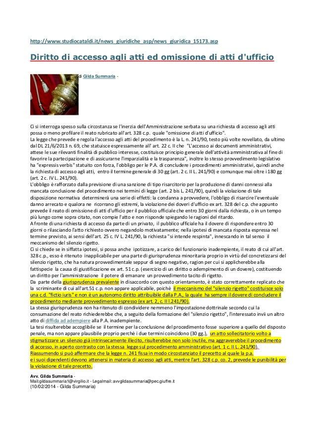 http://www.studiocataldi.it/news_giuridiche_asp/news_giuridica_15173.asp  Diritto di accesso agli atti ed omissione di att...