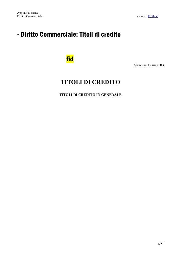 Appunti d'esameDiritto Commerciale                                    visto su: Profland- Diritto Commerciale: Titoli di c...