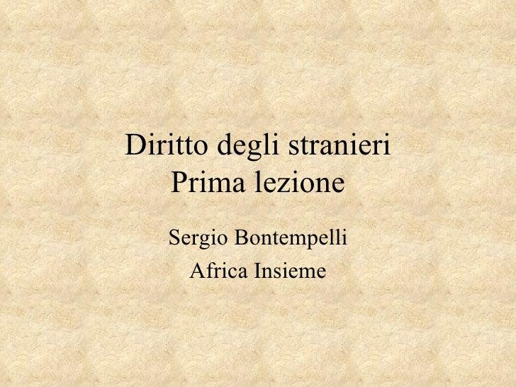 Diritto degli stranieri Prima lezione Sergio Bontempelli Africa Insieme