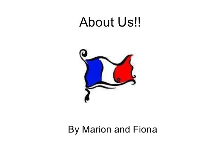 About Us!! By Marion and Fiona