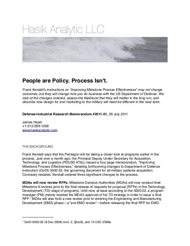 "Hasik Analytic LLC People are Policy. Process Isn't. Frank Kendall's instructions on ""Improving Milestone Process Effectiv..."
