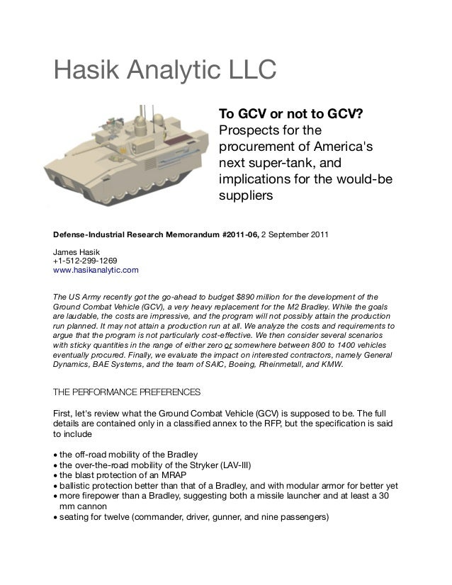 Hasik Analytic LLC To GCV or not to GCV? Prospects for the procurement of America's next super-tank, and implications for ...