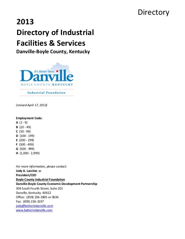 Directory2013Directory of IndustrialFacilities & ServicesDanville-Boyle County, Kentucky(revised April 17, 2013)Employment...