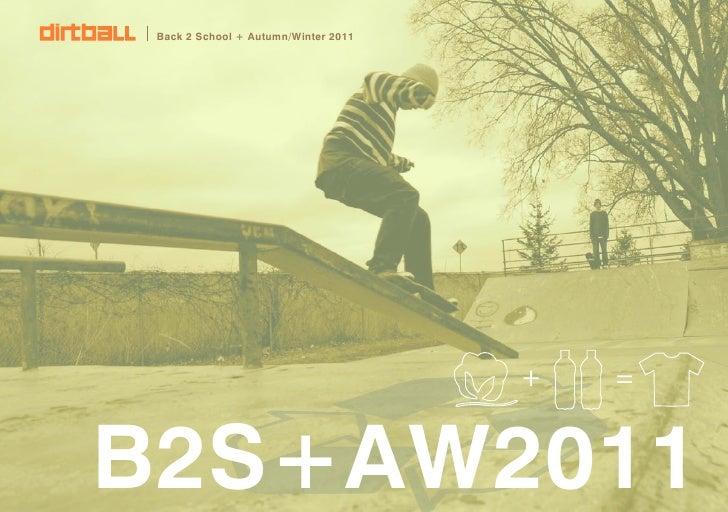 Back 2 School + Autumn/Winter 2011                                      +   =B2S+AW2011