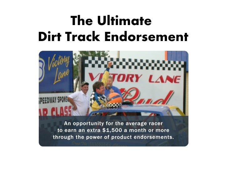 The UltimateDirt Track Endorsement
