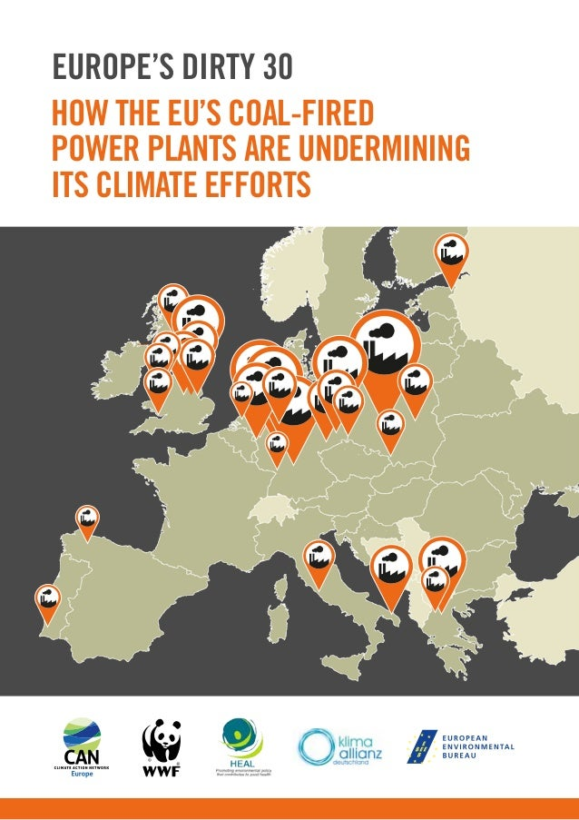 How the EU's coal-fired power plants are undermining its climate efforts Europe's Dirty 30