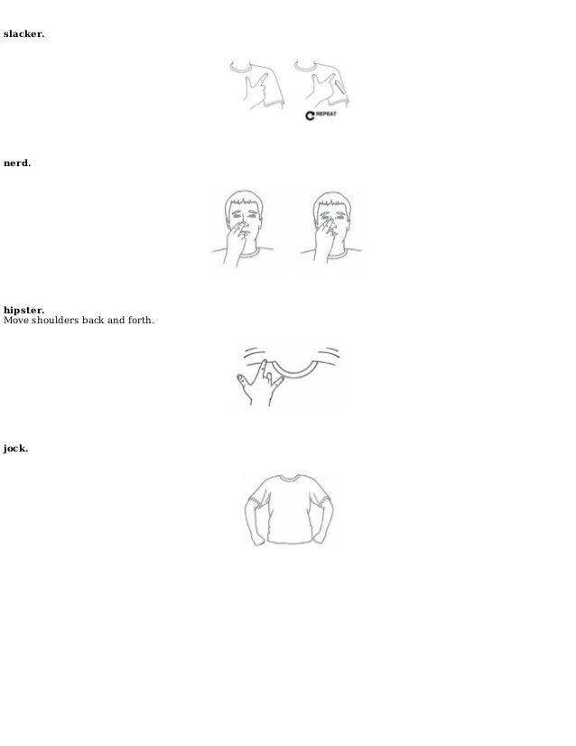 Dirty sign language