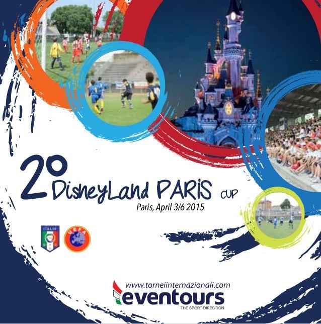 LaDisneyLand PARIS CUP2° Paris,April 3/6 2015