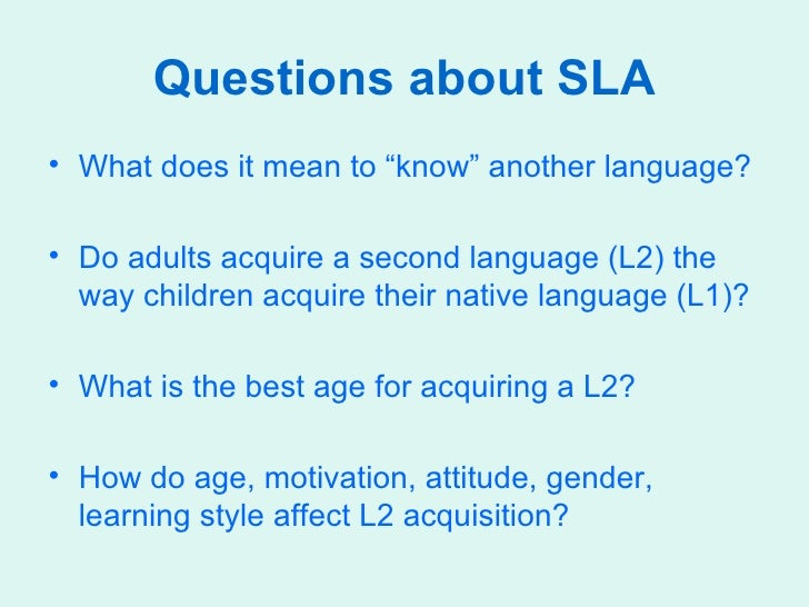 theories of motivation for second language acquisition sla Sla theories: input interaction output  theories in second language acquisition:  in motivation, self-value, and fear.