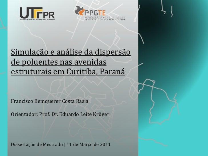 Simulação e análise da dispersão de poluentes nas avenidas estruturais em Curitiba, ParanáFrancisc...