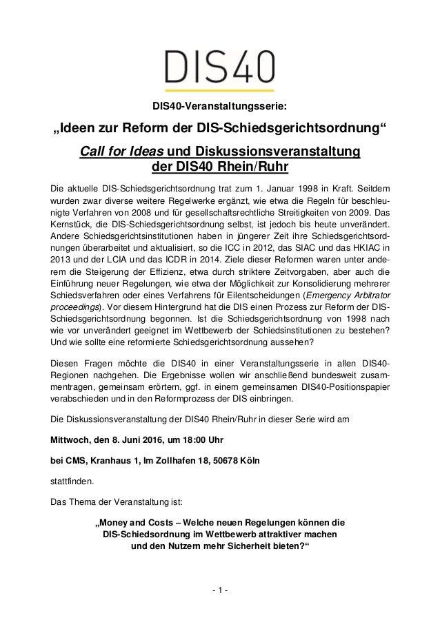 """- 1 - DIS40-Veranstaltungsserie: """"Ideen zur Reform der DIS-Schiedsgerichtsordnung"""" Call for Ideas und Diskussionsveranstal..."""
