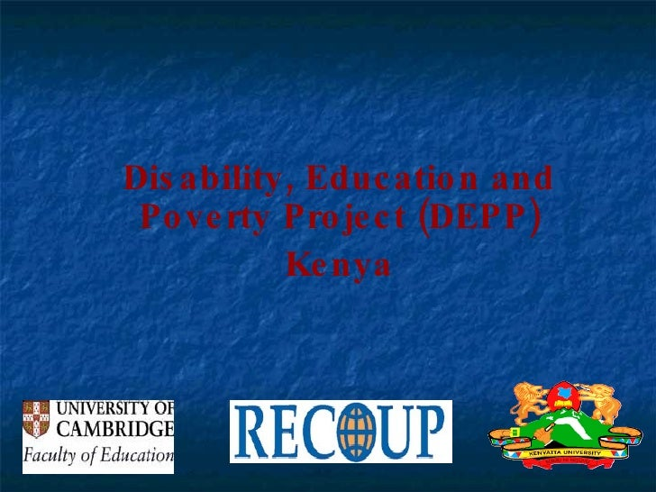 Disability, Education and Poverty Project (DEPP) Kenya