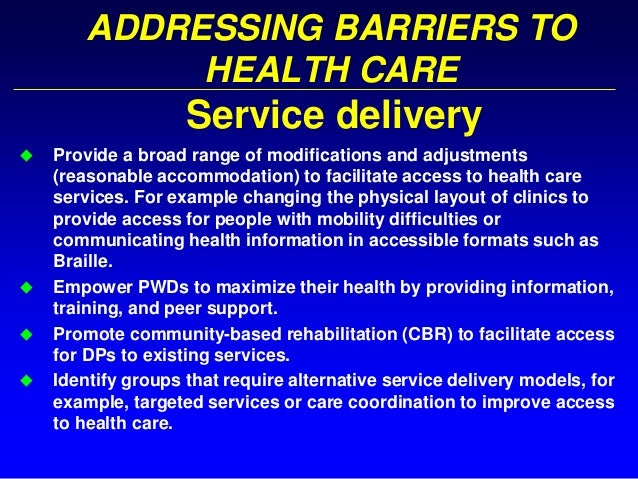 Disability and health addressing barriers to care