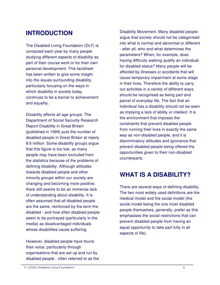 disability essay paper 23 the social and medical model of disability-affirmative, environmental, attitudinal this is the two pragmatic models of disability, though there is the psychological and the most recent one, the administrative or charity model.
