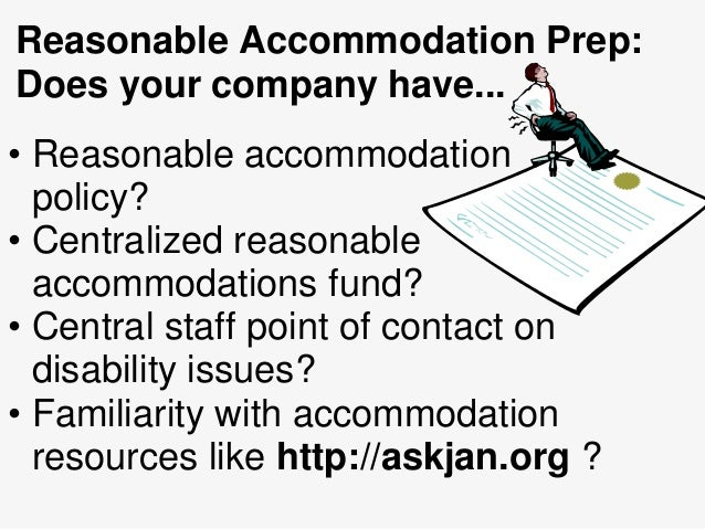 a study of reasonable accommodations Reasonable accommodation practices implementing reasonable accommodations using adr under the ada: this study examines how individual characteristics.