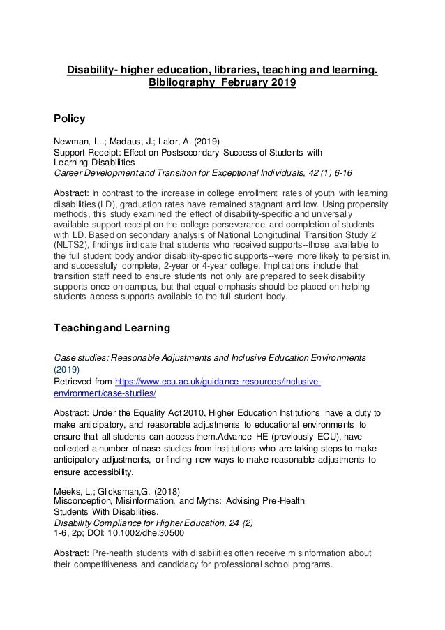 Disability- higher education, libraries, teaching and learning. Bibliography February 2019 Policy Newman, L..; Madaus, J.;...