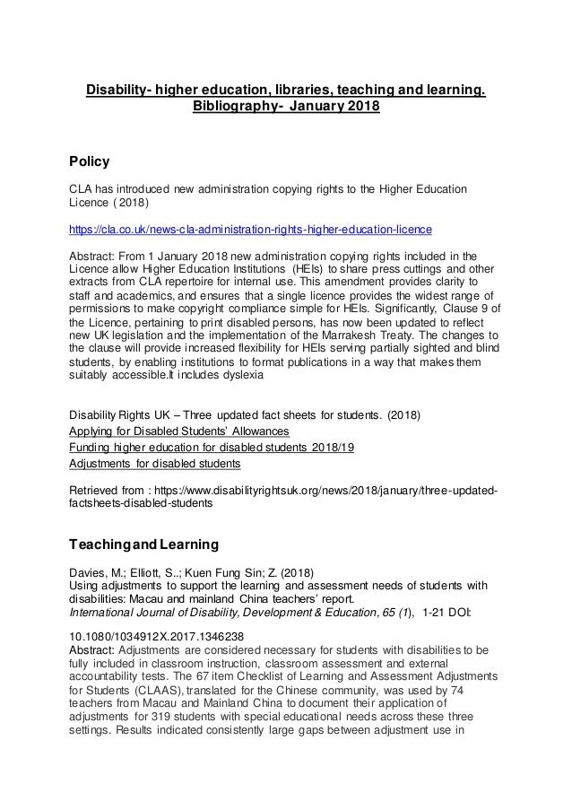 Disability- higher education, libraries, teaching and learning. Bibliography- January 2018 Policy CLA has introduced new a...