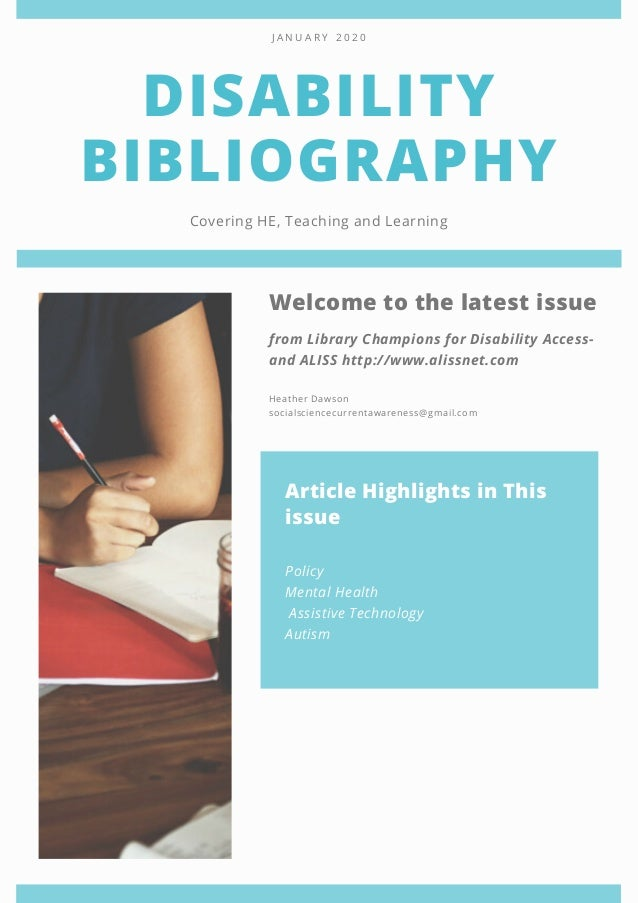 DISABILITY BIBLIOGRAPHY Covering HE, Teaching and Learning J A N U A R Y 2 0 2 0 Heather Dawson socialsciencecurrentawaren...