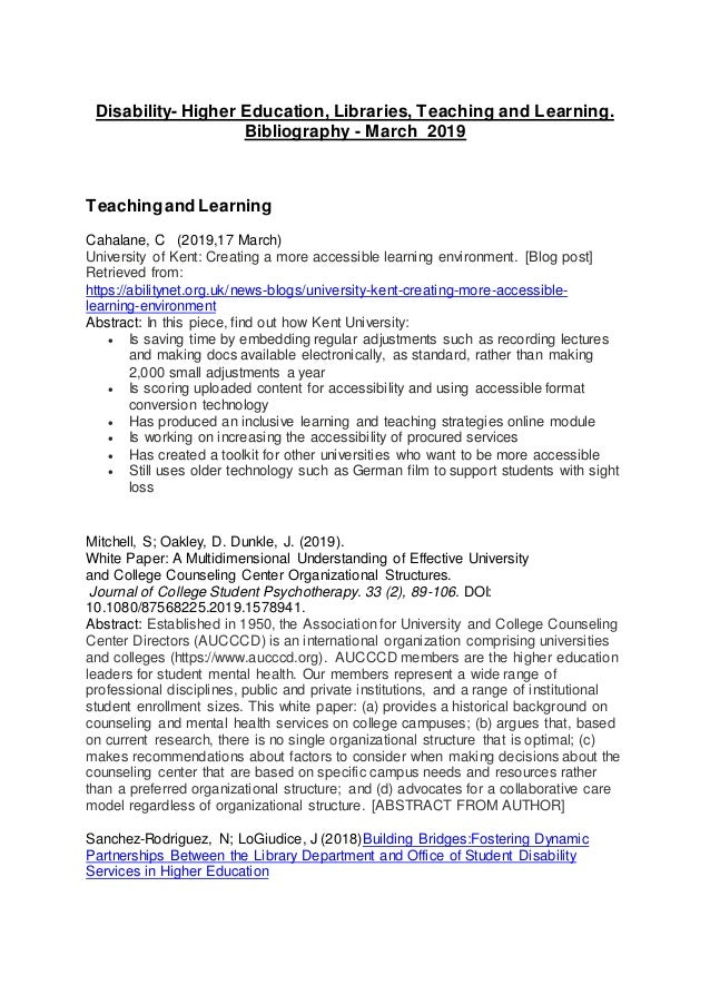 Disability- Higher Education, Libraries, Teaching and Learning. Bibliography - March 2019 Teachingand Learning Cahalane, C...