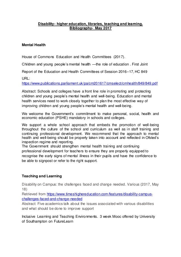Disability- higher education, libraries, teaching and learning. Bibliography- May 2017 Mental Health House of Commons Educ...