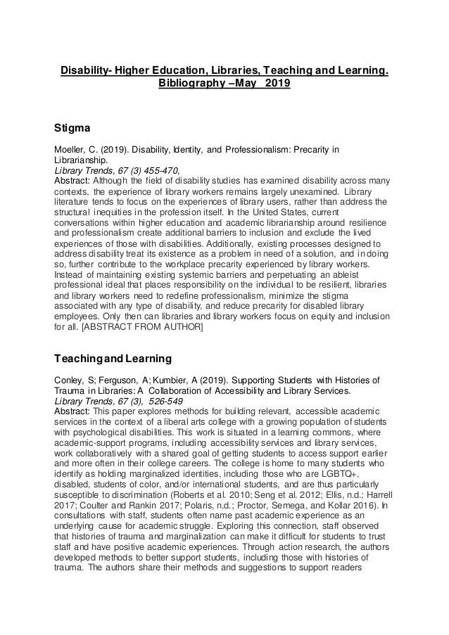 Disability- Higher Education, Libraries, Teaching and Learning. Bibliography –May 2019 Stigma Moeller, C. (2019). Disabili...