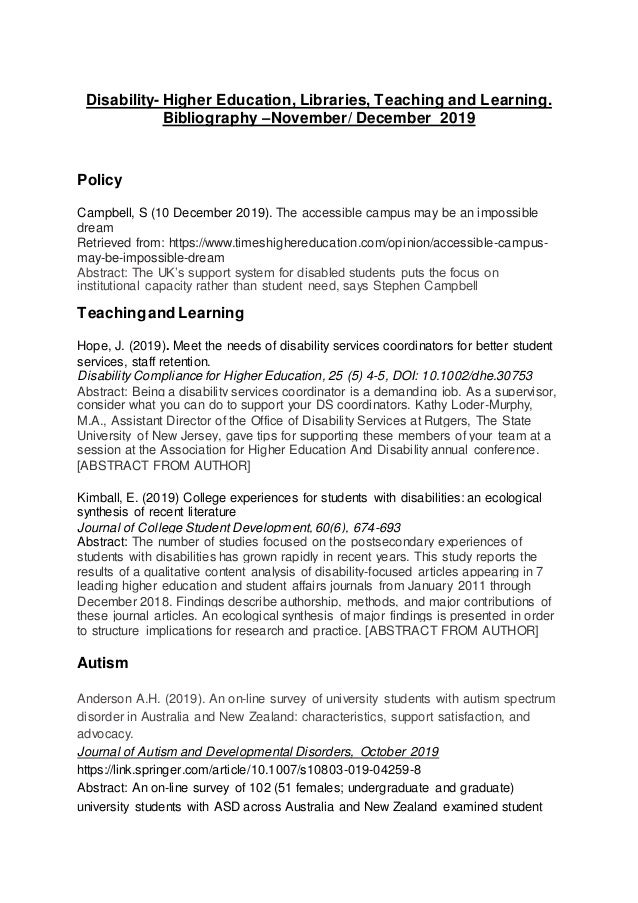 Disability- Higher Education, Libraries, Teaching and Learning. Bibliography –November/ December 2019 Policy Campbell, S (...