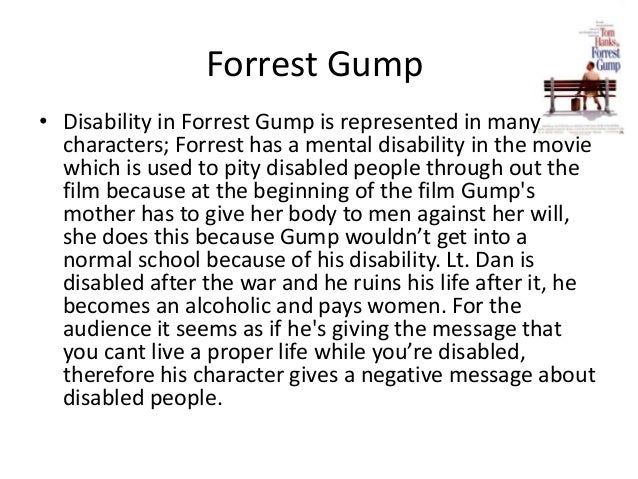 disability in forrest gump forrest gump • disability in forrest gump is represented in many characters forrest has a