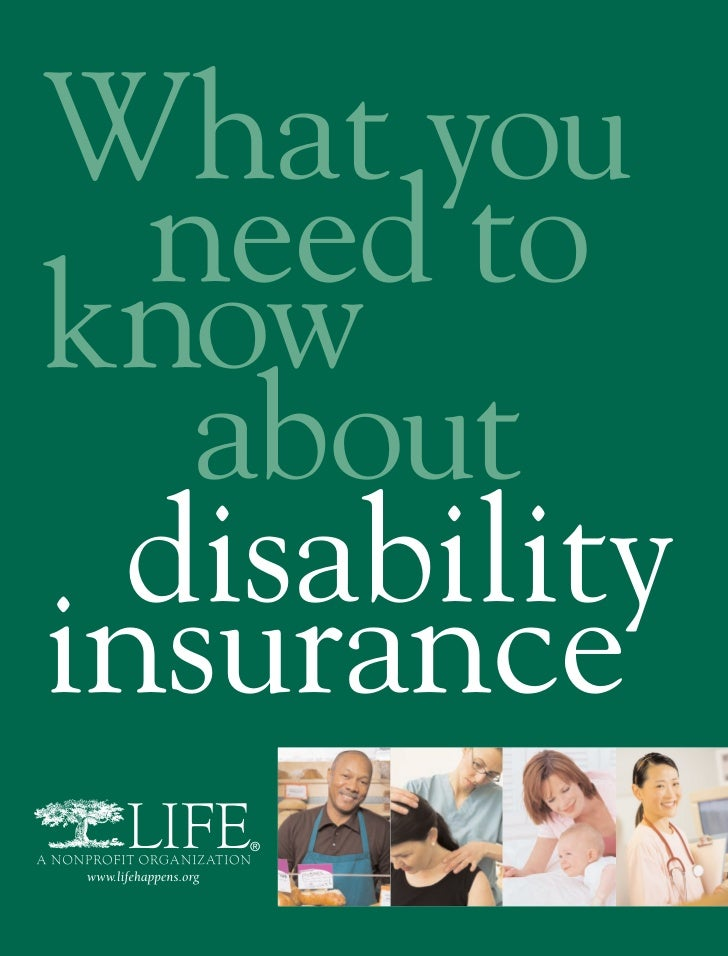 What you  need toknow   about  disabilityinsurance