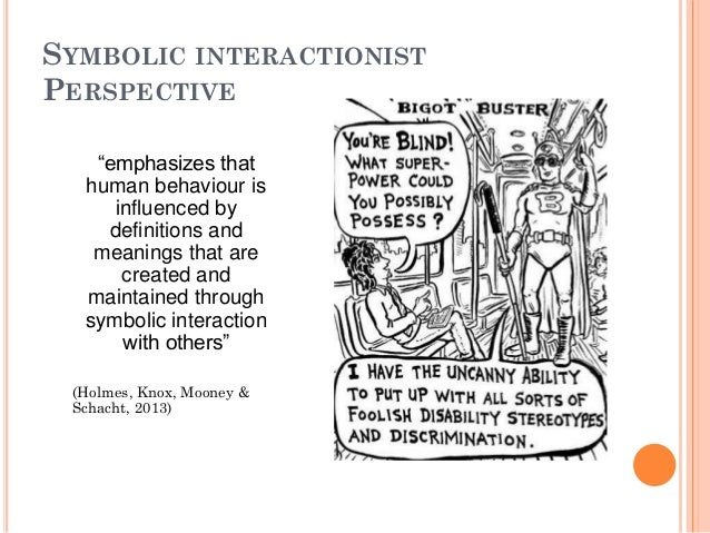 symbolic interaction perspective on drug addiction 12 sociological perspectives on symbolic interactionism: perspective and various symbols included in their interaction according to symbolic.