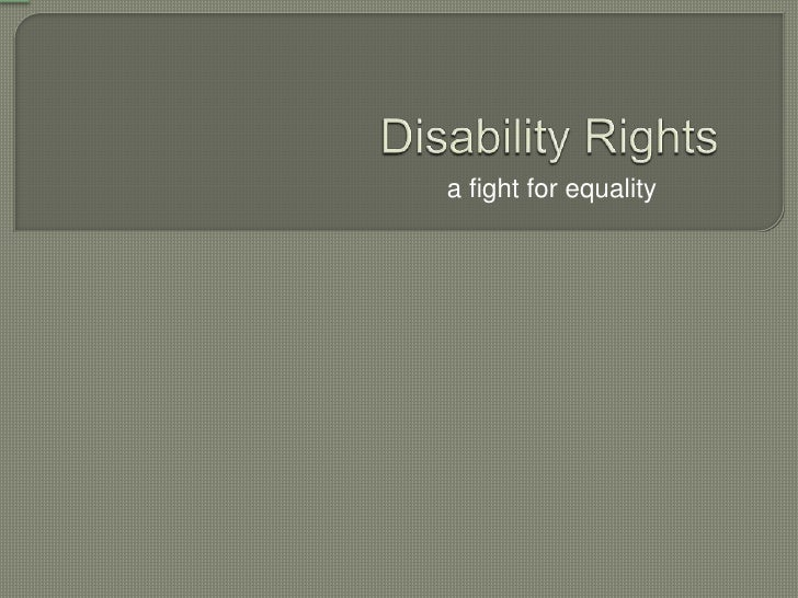 Disability Rights<br />a fight for equality<br />