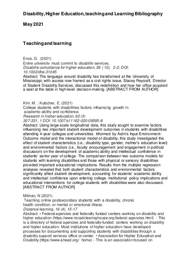 Disability,Higher Education,teachingand Learning Bibliography May 2021 Teachingand learning Enos, G. (2021) Entire univers...