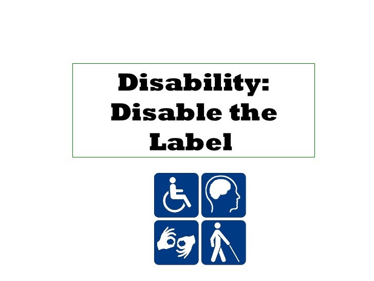 Disability: Disable the Label