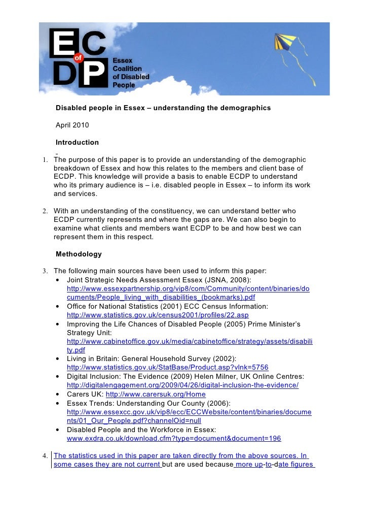 Disabled people in Essex – understanding the demographics      April 2010      Introduction  1. The purpose of this paper ...